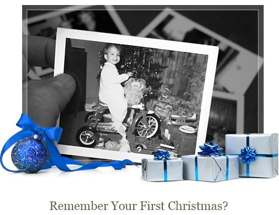Remember Your Firt Christmas?